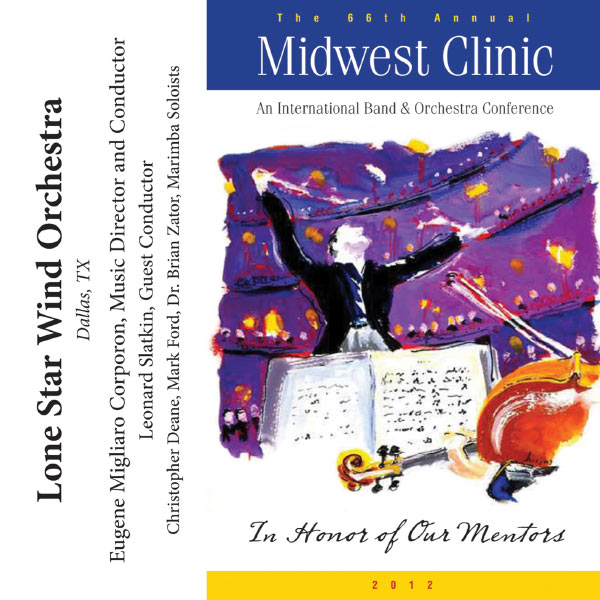 lone star wind orchestra, midwest clinic 2012 cd, orchestra dallas tx